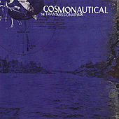 Play & Download Cosmonautical by Transmissionary Six | Napster