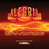 Play & Download Alegria Universo by Abel | Napster