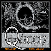 The A-Z Of Queen Vol. 1 by Queen
