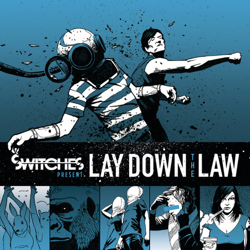 Play & Download Lay Down The Law by Switches | Napster