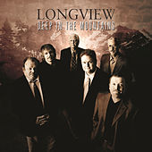 Deep in the Mountains by Longview