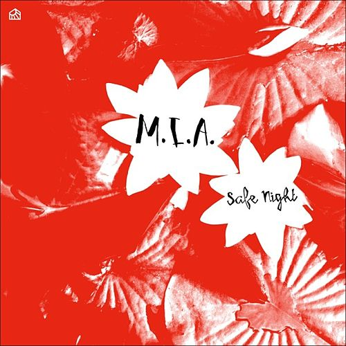 Play & Download Safe Night by M.I.A. (Michaela Grobelny) | Napster