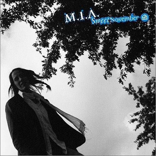 Play & Download Sweet November by M.I.A. (Michaela Grobelny) | Napster