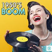 Play & Download 1950's Boom by Various Artists | Napster
