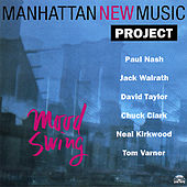 Mood Swing by Manhattan New Music Project