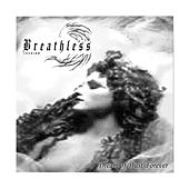 Play & Download Dream of Dust, Forever by Breathless | Napster