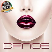 Dance (20 Hits Compilation 2015) by Various Artists