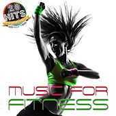 Music for Fitness (20 Hits Compilation 2015) by Various Artists