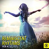 Reminiscent Rhythms, Vol. 4 by Various Artists