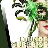 Play & Download Lounge Surprise - EP by Various Artists | Napster