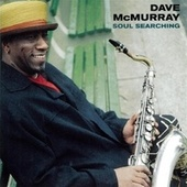 Play & Download Soul Searching by Dave McMurray | Napster