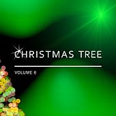 Play & Download Christmas Tree, Vol. 6 by Various Artists | Napster