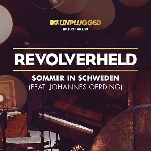 Play & Download Sommer in Schweden by Revolverheld | Napster
