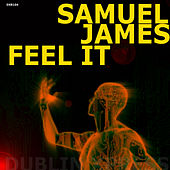 Play & Download Feel It  EP by Samuel James | Napster