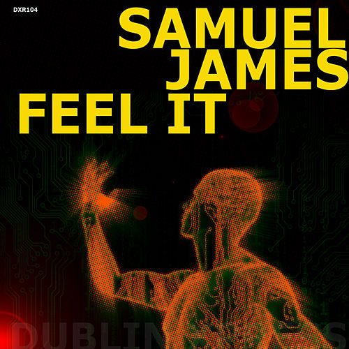Feel It  EP by Samuel James