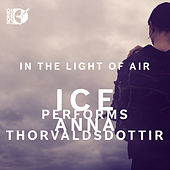 Play & Download Thorvaldsdottir: In the Light of Air by International Contemporary Ensemble | Napster