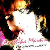 Eine Sommernachtsliebe by Angelika Martin