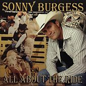 Play & Download All About the Ride by Sonny Burgess (1) | Napster