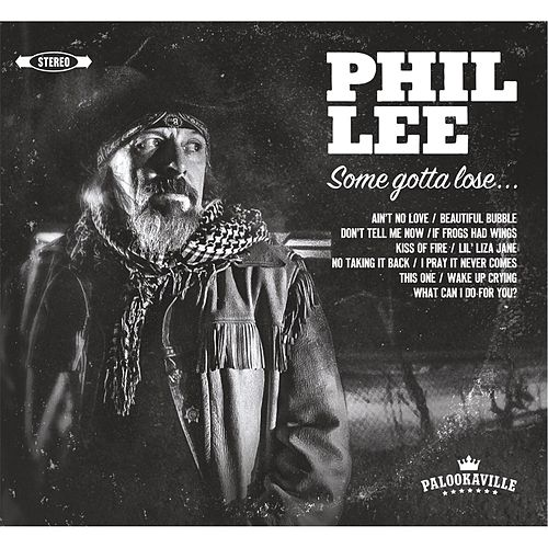 Play & Download Some Gotta Lose by Phil Lee | Napster