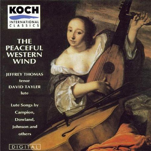 Play & Download The Peaceful Western Wind: Lute Songs by Campion Dowland Johnson and Others by Jeffrey Thomas | Napster