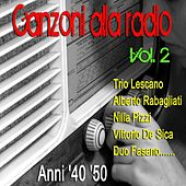 Canzoni alla radio, vol. 2 (Anni 40 e 50) by Various Artists