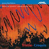 Jeremy Dale Roberts: Tristia & Croquis by Various Artists