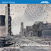 Finnissy: Second & Third String Quartets by Kreutzer Quartet