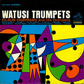 Play & Download Watusi Trumpets by Claus Ogerman | Napster