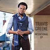 Play & Download Intentional - EP by Travis Greene | Napster