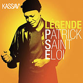 Play & Download Légende by Patrick Saint Eloi | Napster