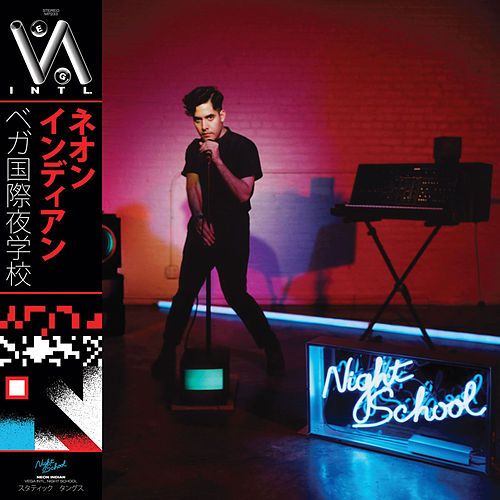 Play & Download Vega Intl. Night School by Neon Indian | Napster