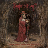 Play & Download Into the Infernal Regions of the Ancient Cult by Inquisition | Napster