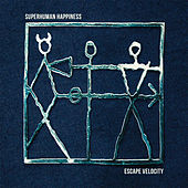 Play & Download Escape Velocity by Superhuman Happiness | Napster