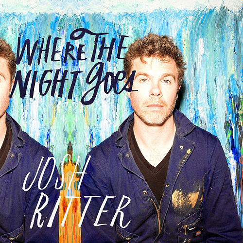 Play & Download Where the Night Goes by Josh Ritter | Napster