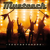 Play & Download Testosterone by Mustasch | Napster