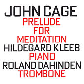 John Cage: Prelude For Meditation by Various Artists