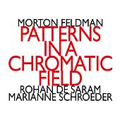 Play & Download Morton Feldman: Patterns In A Chromatic Field (1981) by Marianne Schroeder | Napster
