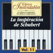 Clásicos Inolvidables Vol. 11,  La Inspiración De Schubert by Various Artists