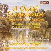 Play & Download A Quiet Conscience - Songs from the 17th Century by Campion, Byrd, Bartlet, Purcell, Croft, Clarke by Various Artists | Napster