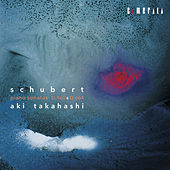 Play & Download Schubert: Piano Sonatas D.960 & D.664 by Aki Takahashi | Napster