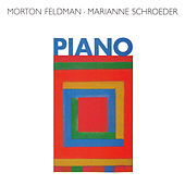 Play & Download Morton Feldman: Piano by Marianne Schroeder | Napster