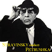Play & Download Stravinsky Conducts Petrushka by Columbia Symphony Orchestra | Napster