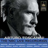 Play & Download Toscanini: The NBC Live Recordings by Arturo Toscanini | Napster