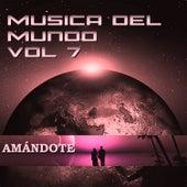 Música del Mundo Vol.7 Amándote by Orquesta Lírica de Barcelona