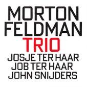 Morton Feldman: Trio by John Snijders