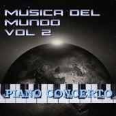 Música del Mundo Vol.2 Piano Concerto by Orquesta Lírica de Barcelona
