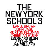 Play & Download The New York School 3 by Jan Williams | Napster