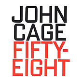 John Cage: Fifty-Eight by Pannonisches Blasorchester