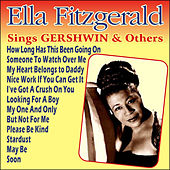 Play & Download Ella Fitzgerald Sings Gershwin & Others by Ella Fitzgerald | Napster