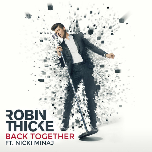 Play & Download Back Together by Robin Thicke | Napster